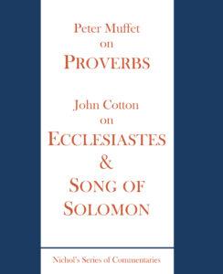 Proverbs, Ecclesiastes & Canticles