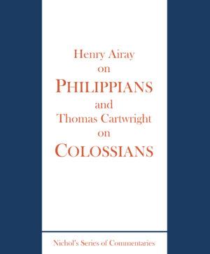 Nichol Philippians & Colossians