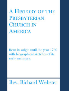 History of the Presbyterian Church in America