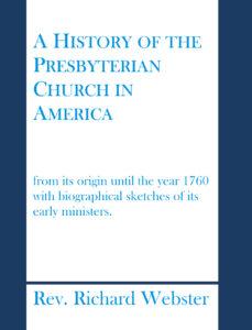 History of the Presbyterian Church in America
