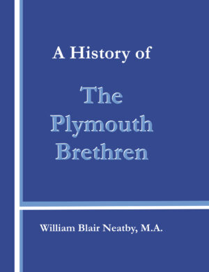 History of the Plymouth Brethren