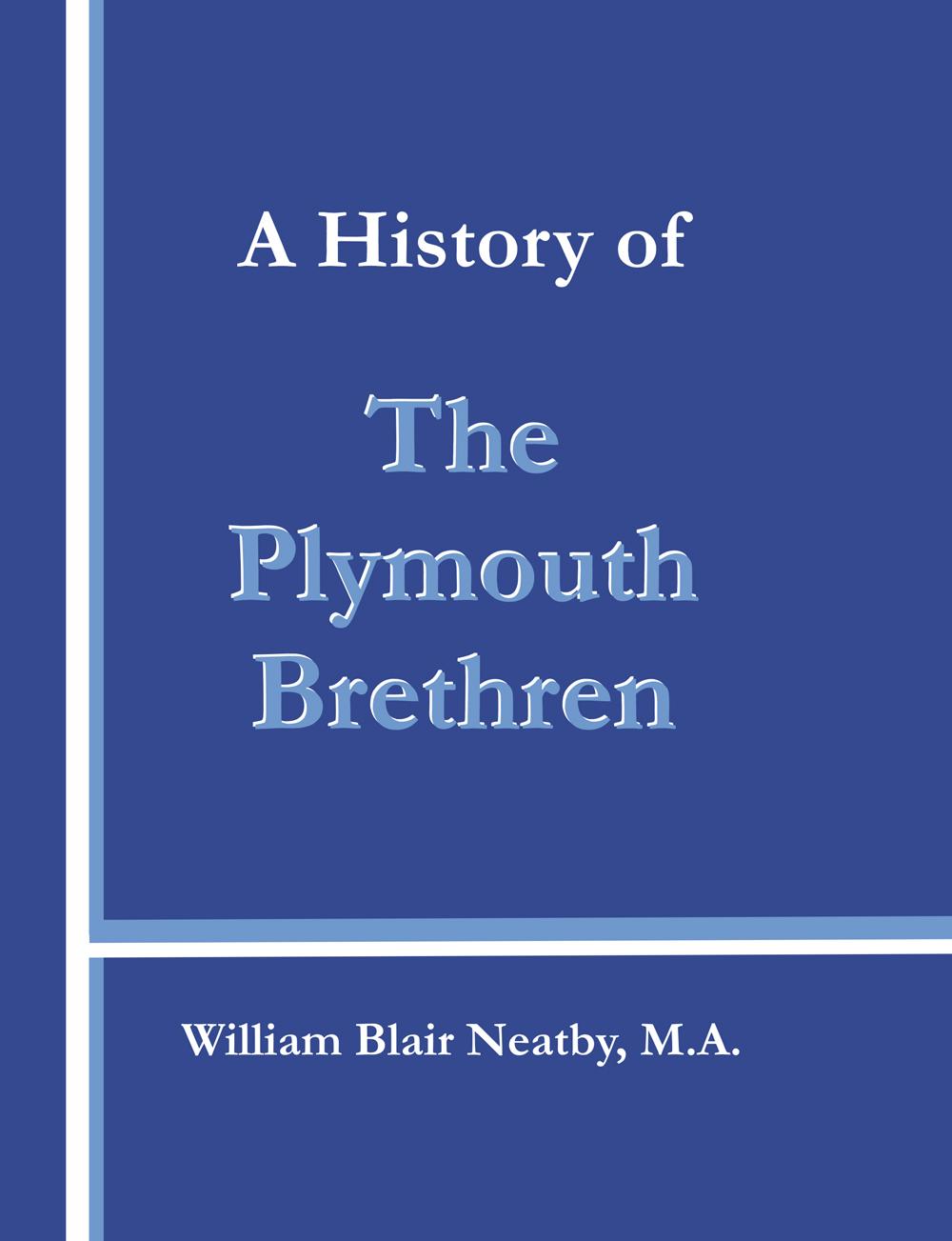 History of the Plymouth Brethren