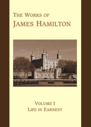 Works of James Hamilton Volume 1