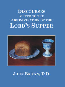 Discourses of the Lord's Supper
