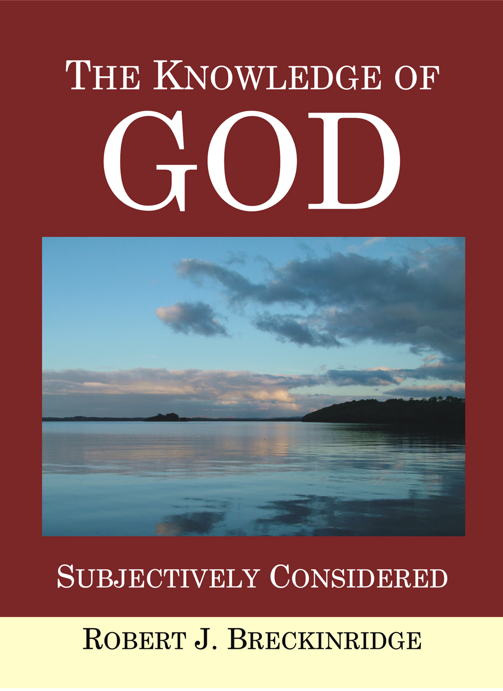 Knowledge of God Subjectively Considered
