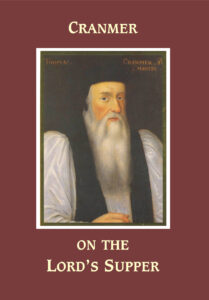 Cranmer of the Lord's Supper