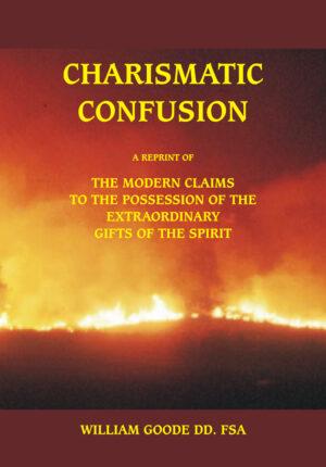 Charismatic Confusion