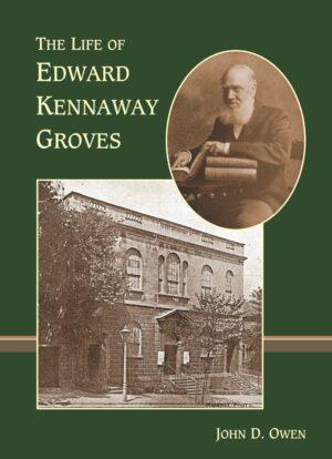 life-of-edward-kennaway-groves