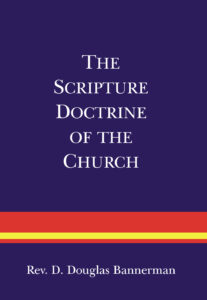 Scripture Doctrine of the Church